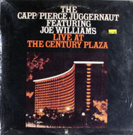 "The Capp / Pierce Juggernaut Featuring Joe Williams Live At The Century Plaza Vinyl 12"" (Used)"