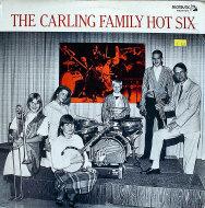 "The Carling Family Hot Six Vinyl 12"" (New)"