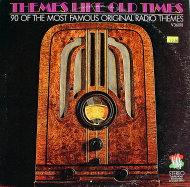 "Themes Like Old Times: 90 Of The Most Famous Original Radio Themes Vinyl 12"" (Used)"