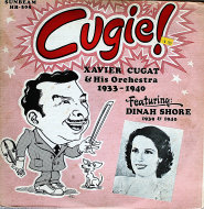 "Xavier Cugat And His Orchestra 1933-1940 Featuring Dinah Shore 1939-1940 Vinyl 12"" (Used)"