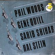 "Phil Woods / Gene Quill / Sahib Shihab / Hal Stein Vinyl 12"" (Used)"