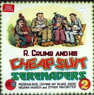 "R. Crumb And His Cheap Suit Serenaders Vinyl 12"" (New)"