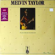 """Melvin Taylor Vinyl 12"""" (New)"""