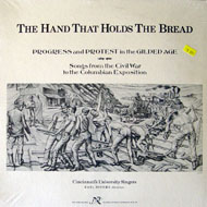 "The Hand That Holds The Bread: Progress And Protest In The Gilded Age Vinyl 12"" (New)"