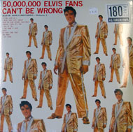 """50,000,000 Elvis Fans Can't Be Wrong Vinyl 12"""" (New)"""