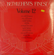 "Bethlehem's Finest: Volume 12 Vinyl 12"" (New)"