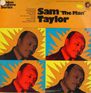 "Sam ""The Man"" Taylor Vinyl 12"" (Used)"