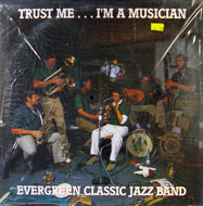 "Evergreen Classic Jazz Band Vinyl 12"" (New)"
