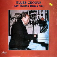 "Art Hodes Blues Six Vinyl 12"" (New)"