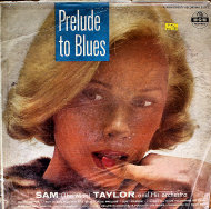 """Sam """"The Man"""" Taylor And His Orchestra Vinyl 12"""" (Used)"""