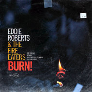 "Eddie Roberts & The Fire Eaters Vinyl 12"" (Used)"