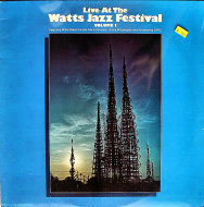 "Live At The Watts Jazz Festival: Volume 1 Vinyl 12"" (New)"