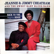 "Jeannie And Jimmy Cheatham And The Sweet Baby Blues Band Vinyl 12"" (Used)"