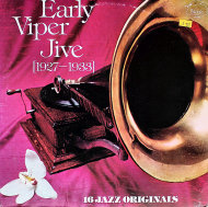 "Early Viper Jive (1927-1933) Vinyl 12"" (Used)"