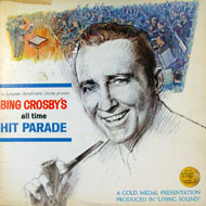 """Bing Crosby's All Time Hit Parade Vinyl 12"""" (Used)"""