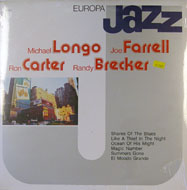 "Michael Longo / Joe Farrell / Ron Carter / Randy Brecker Vinyl 12"" (New)"