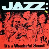 "Jazz: It's A Wonderful Sound! Vinyl 12"" (Used)"