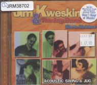 Jim Kweskin and The Jug Band featuring Maria Muldaur CD