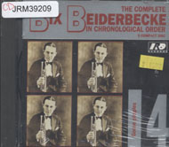 The Complete Bix Beiderbecke In Chronological Order CD