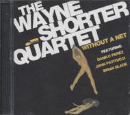 Wayne Shorter Quartet CD