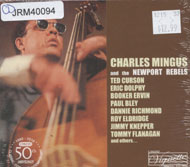 Charles Mingus and the Newport Rebels CD