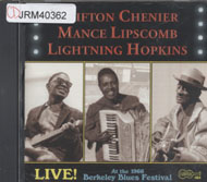 Clifton Chenier / Mance Lipscomb / Lighting Hopkins CD