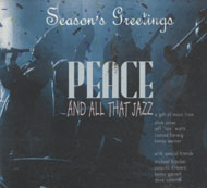 Season's Greetings PEACE AND ALL THAT JAZZ -A Gift of Music From Elvin Jones CD