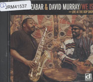 Kahil El'Zabar & David Murray CD