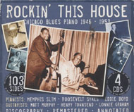 Rockin' This House: Chicago Blues Piano 1946 - 1953 CD