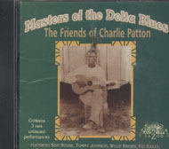 Masters of the Delt Blues: The Friends of Charlie Patton CD