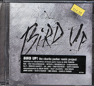 Bird Up: The Charlie Parker Remix Project CD