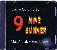 Jerry Coleman's Nine Burner CD