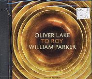 Oliver Lake / William Parker CD
