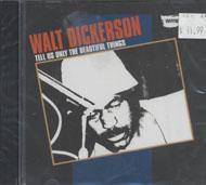 Walt Dickerson CD
