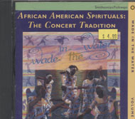 Wade In The Water Volume I: African American Spirituals: The Concert Tradition CD