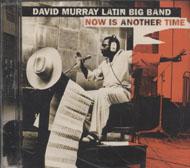 David Murray Latin Big Band CD