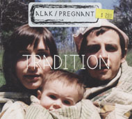 Alak / Pregnant: Tradition CD