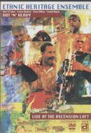 Ethnic Heritage Ensemble DVD