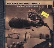 "Arthur ""Big Boy"" Crudup CD"