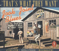 Jook Joint Blues: Good Time Rhythm & Blues 1943-1956 CD