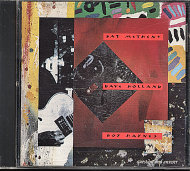 Pat Metheny w/ Dave Holland & Roy Haynes CD
