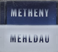 Pat Metheny / Brad Mehldau CD