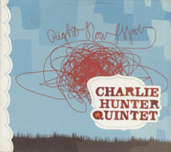 Charlie Hunter Quintet CD