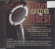 Broadcasting The Blues CD