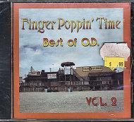 Finger Poppin' Time: Best Of O.D. Vol 2 CD