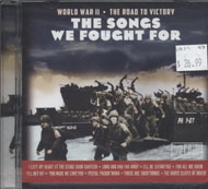 The Songs We Fought For: World War II - The Road To Victory CD