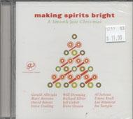 Making Spirits Bright: A Smooth Jazz Christmas CD