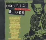 Crucial Slide Guitar Blues CD