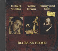 Hubert Sumlin / Willie Dixon / Sunnyland Slim CD