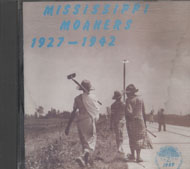 Mississippi Moaners (1927 - 1942) CD